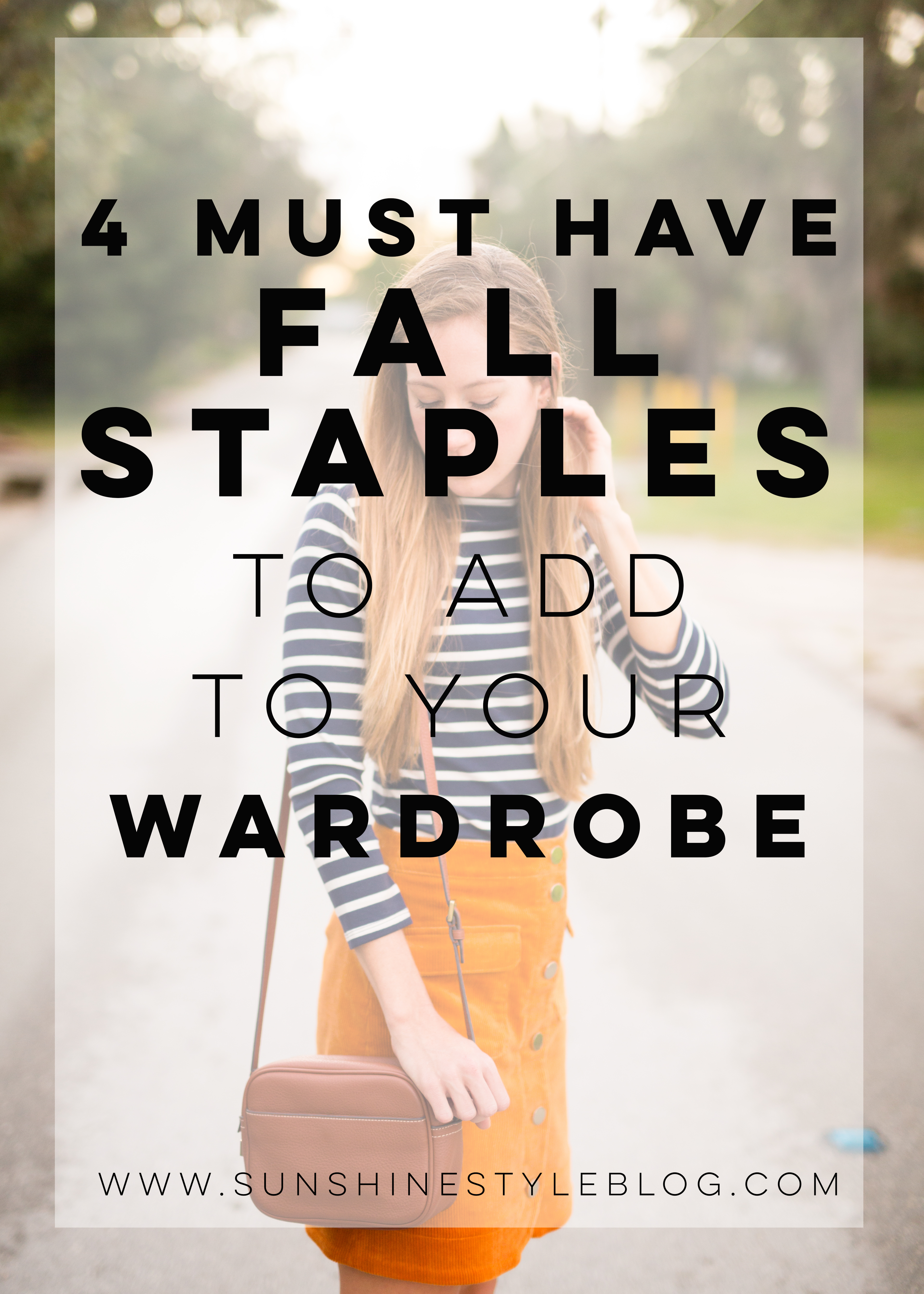 4 Must Have Fall Staples to Add to Your Wardrobe