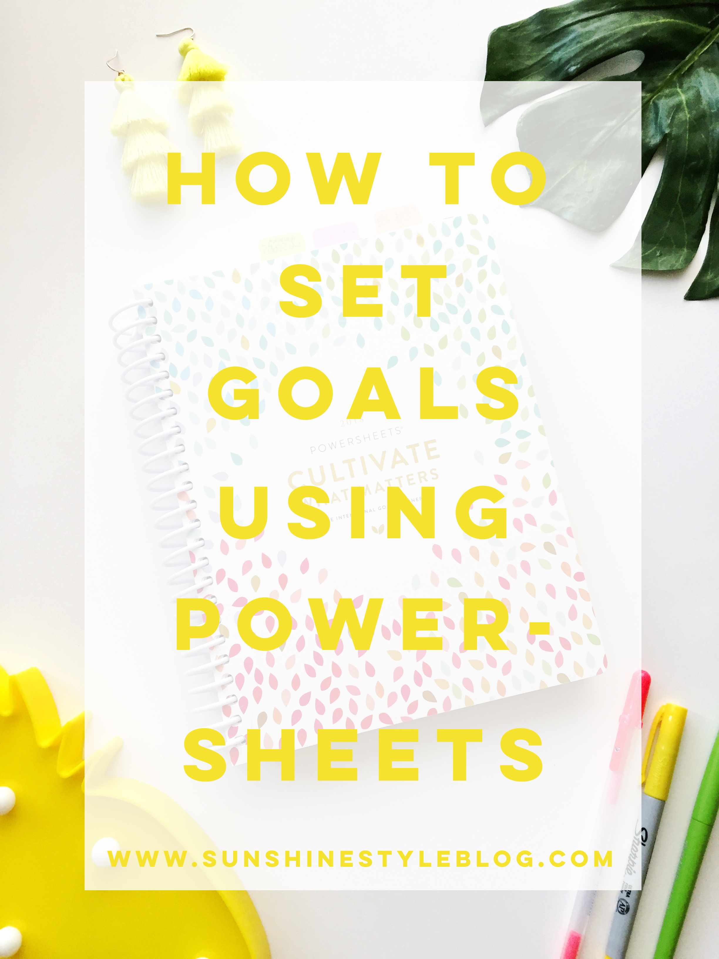 How to Set Personal and Professional Goals Using The Powersheets Intentional Goal Planner