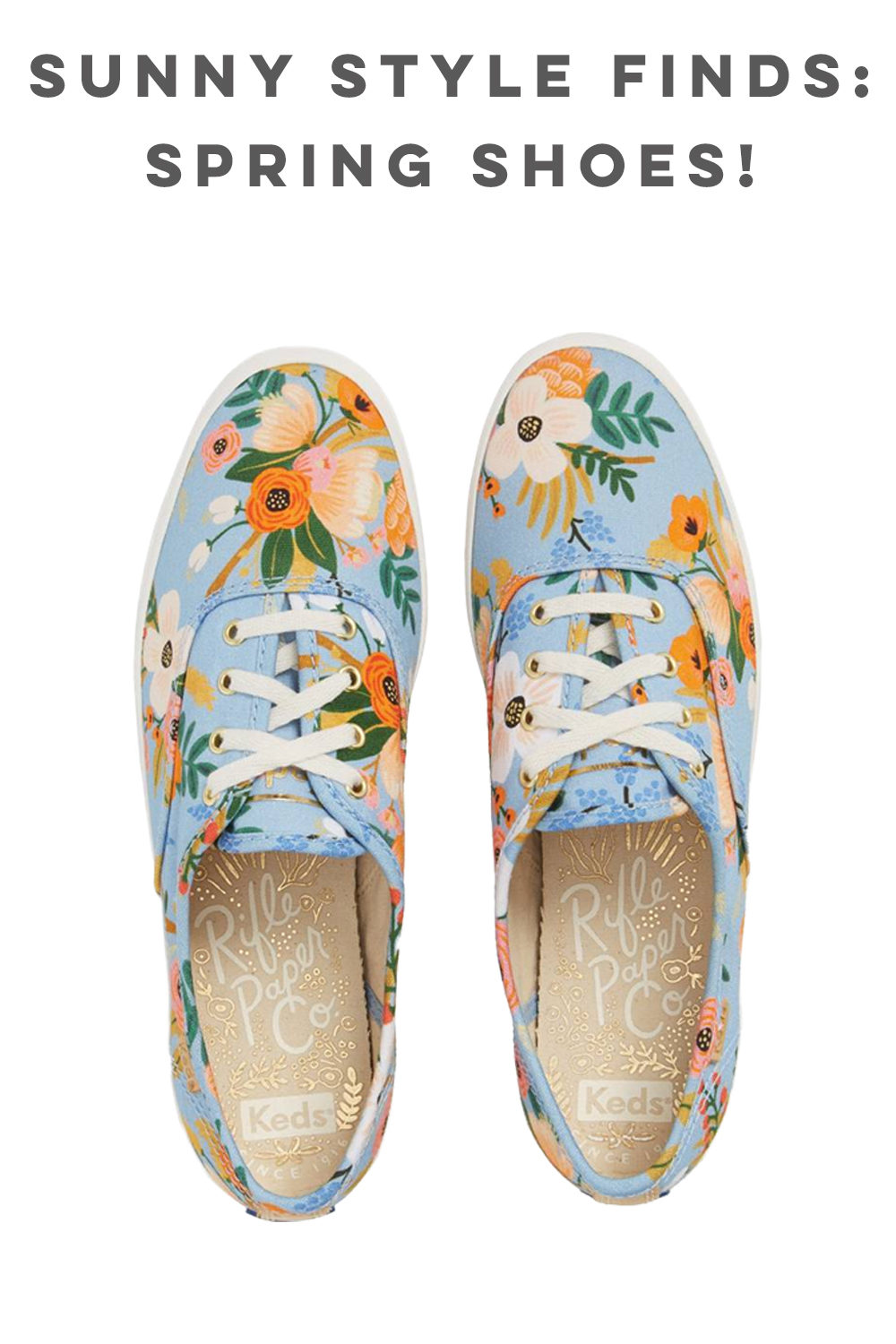 Shoes for Spring and Summer: Rifle Paper Co. X Keds